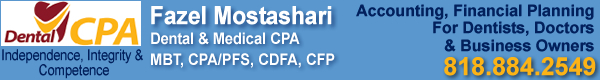 Dental CPA - Fazel Mostashari, Dental & Medical CPA MBT, CPA/PFS, CDFA, CFP